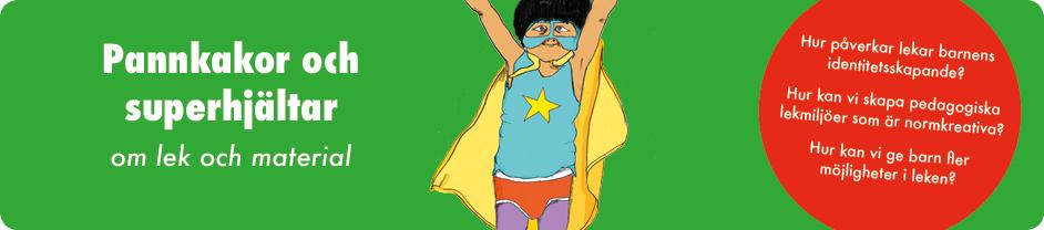 Pankakor och superhjältar